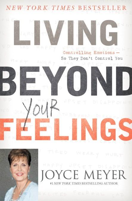 Vive por Encima de tus Sentimientos by Joyce Meyer