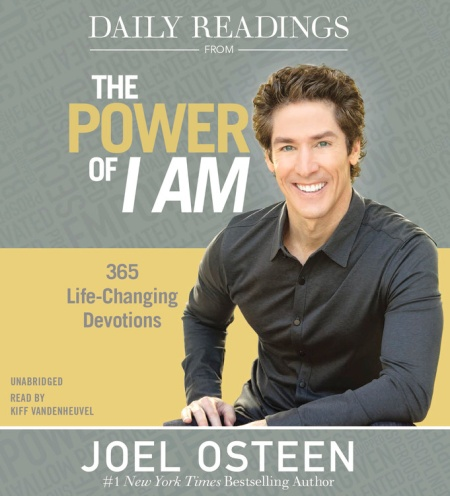 Daily Readings From The Power Of I Am By Joel Osteen Faithwords