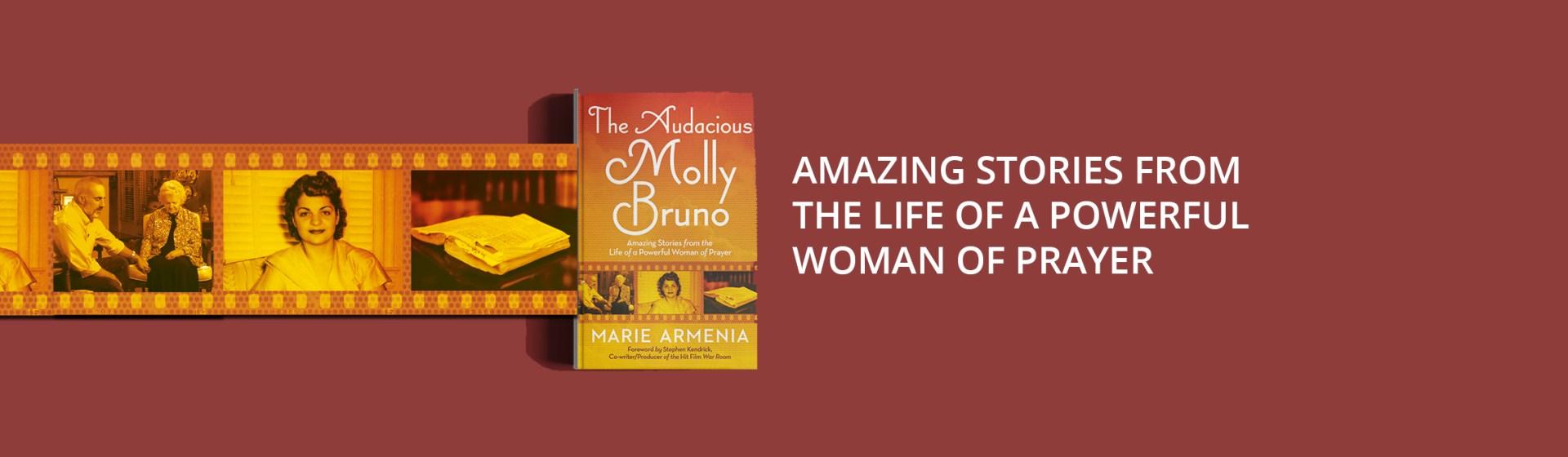 The Audacious Molly Bruno By Marie Armenia Faithwords